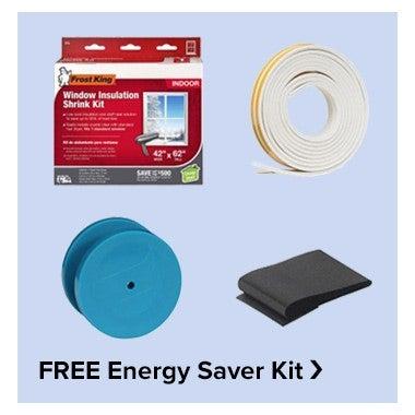 FREE Energy Saver Kit!
