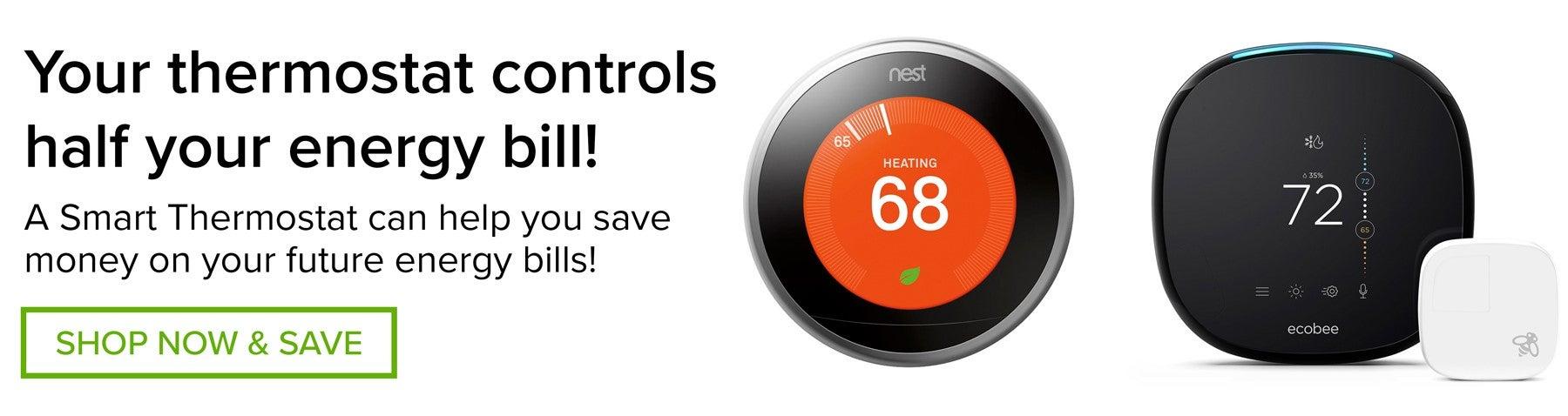 SHOP  Smart Thermostats!