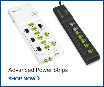 Save on  Advanced Power Strips!