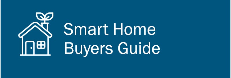 Smart Home Buyers Guide