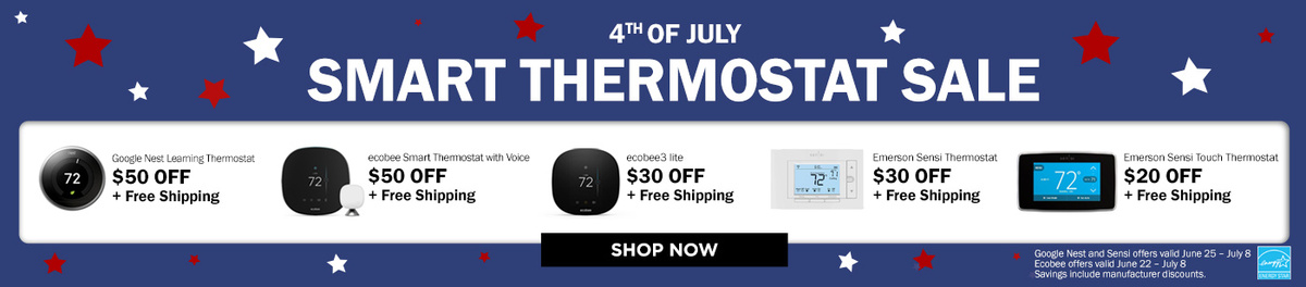 Limited Time Savings on Independence Day Smart Thermostats!