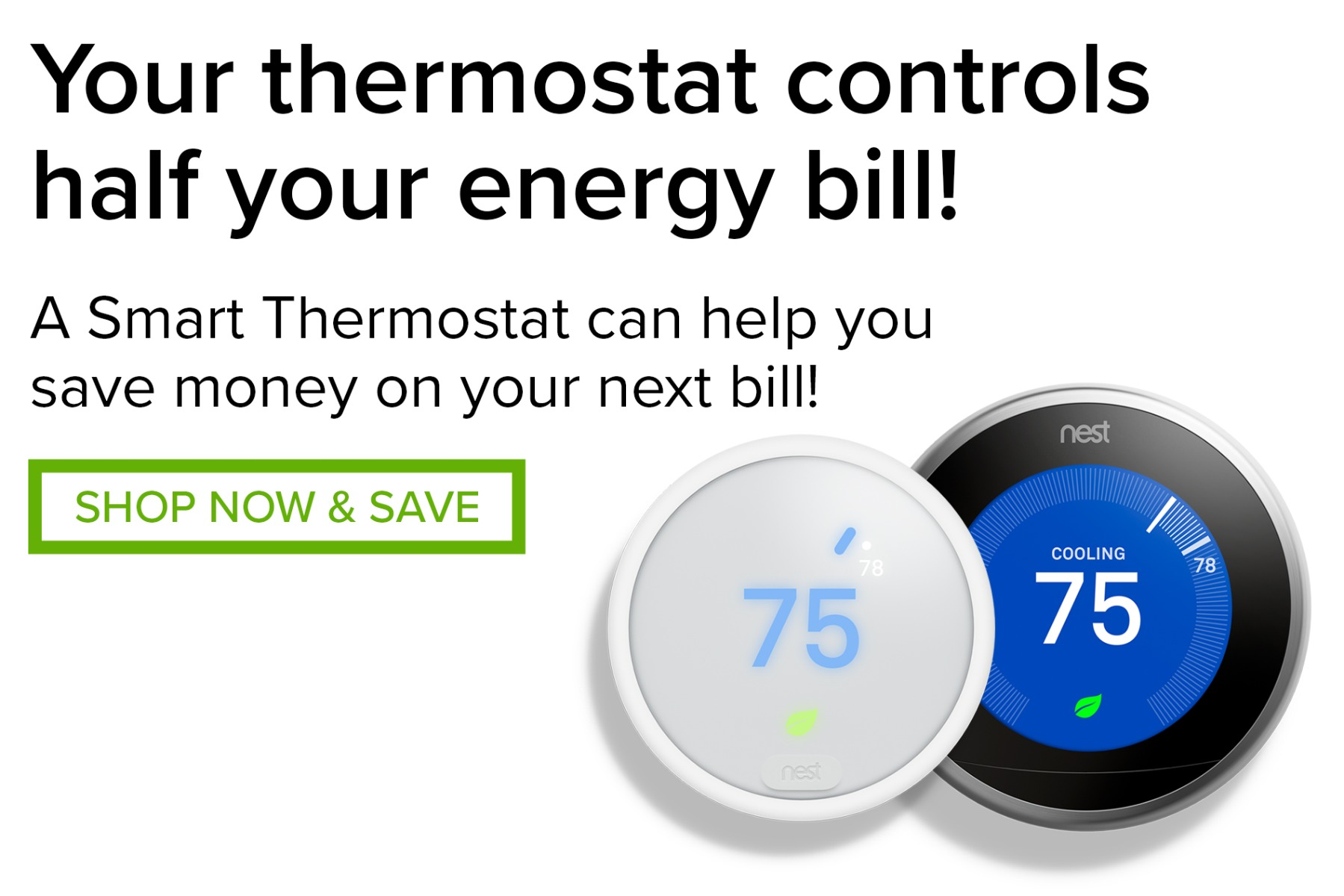 Limited Time Savings on Smart Thermostats!