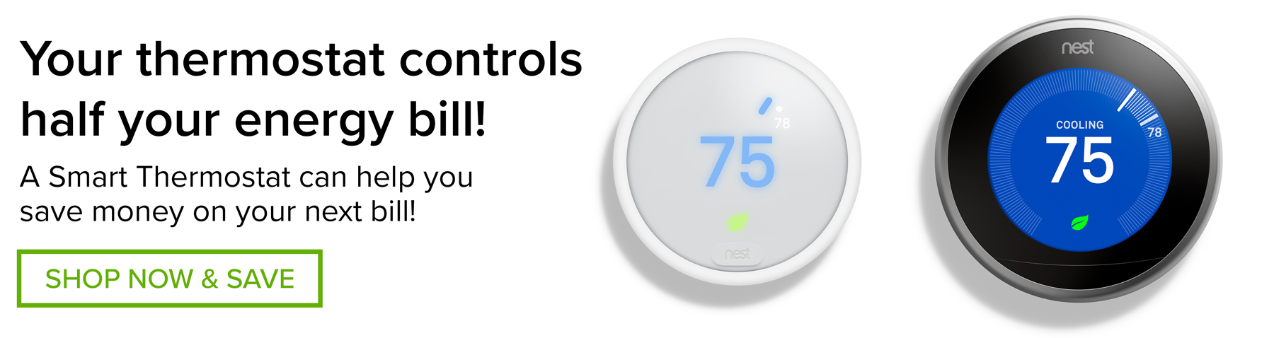 Instant Savings on Smart Thermostats!