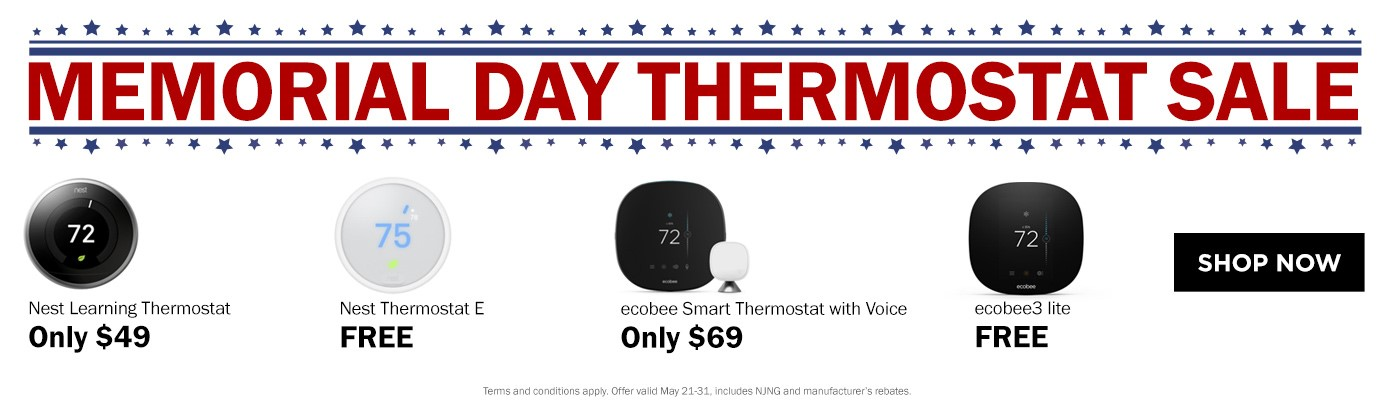 Limited Time Savings on Memorial Day Smart Thermostats!
