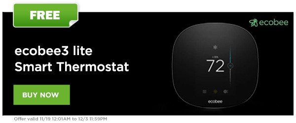 FREE ecobee3 lite Smart Thermostat!