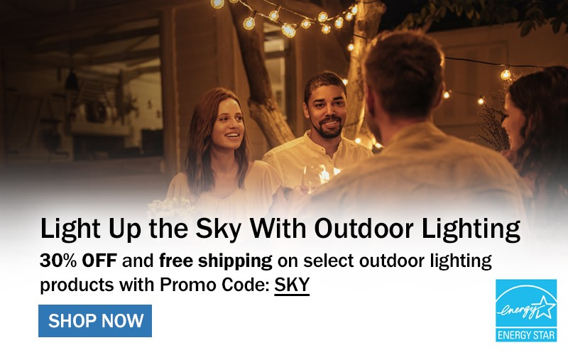Light Up the Sky with Outdoor Lighting. 30% OFF and free shipping on selcet outdoor lighting products with Promo Code: SKY